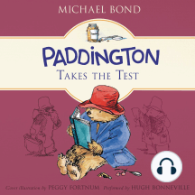 Paddington Takes the Test: Paddington, Book 11
