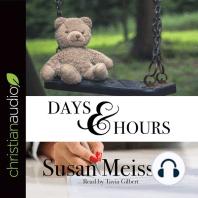 Days & Hours