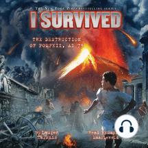 I Survived #10: I Survived the Destruction of Pompeii, A.D. 79