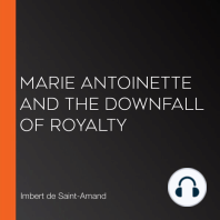 Marie Antoinette and the Downfall of Royalty