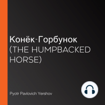 Конёк-Горбунок (The Humpbacked Horse)