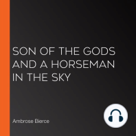 Son of the Gods and A Horseman in the Sky