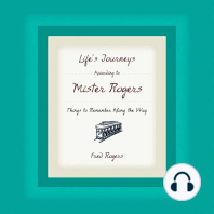 Life's Journeys According to Mister Rogers