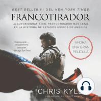 Francotirador: La Autobiografía Del Francotirador Más Letal En La Historia De Estados Unidos De América