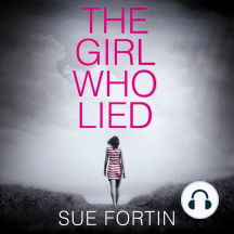 Girl Who Lied, The: 2016 bestselling psychological drama
