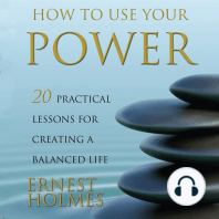 How to Use Your Power