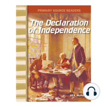 The Declaration of Independence: Primary Source Readers