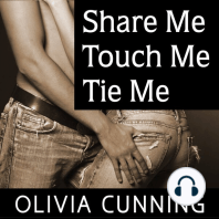 Share Me, Touch Me, Tie Me
