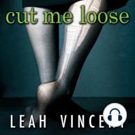 Cut Me Loose