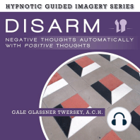 Disarm Negative Thoughts Automatically with Positive Thoughts