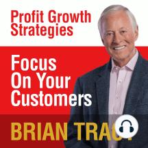 Focus on Your Customer: Profit Growth Strategies