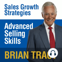 Advanced Selling Skills: Sales Growth Strategies