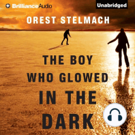 The Boy Who Glowed in the Dark