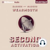 Second Activation