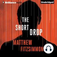 The Short Drop
