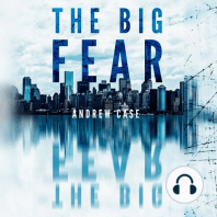 The Big Fear