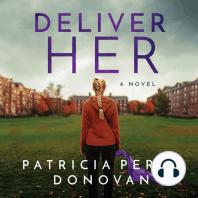 Deliver Her