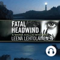 Fatal Headwind