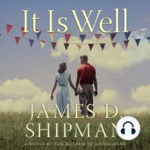 It is Well: A Novel