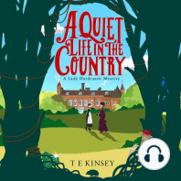 A Quiet Life In The Country
