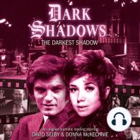 The Darkest Shadow