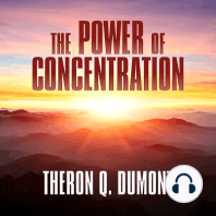 The Power of Concentration