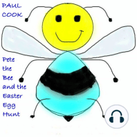 Pete the Bee and the Easter Egg Hunt