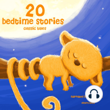 20 Bedtime Stories: Best of stories and tales for children