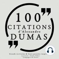 100 citations d'Alexandre Dumas père