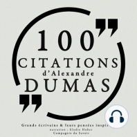 100 citations d'Alexandre Dumas père