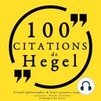 100 citations de Hegel