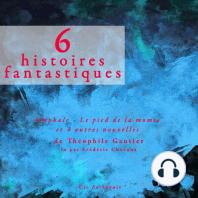 6 nouvelles fantastiques
