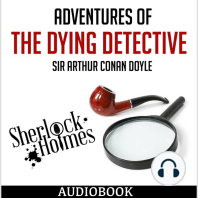 Adventures of the Dying Detective