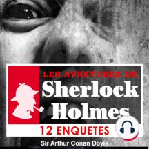 10 enquêtes de Sherlock Holmes