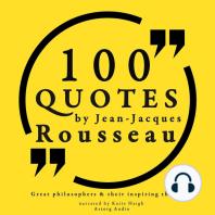 100 Quotes by Jean-Jacques Rousseau