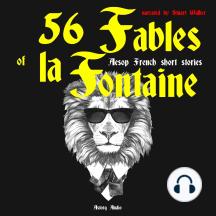 56 Fables of La Fontaine: Aesop French Short Stories