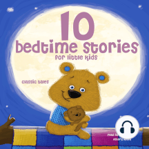 10 Bedtime Stories For Little Kids: Best of stories and tales for children