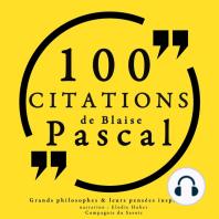 100 citations de Blaise Pascal