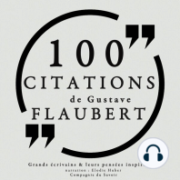 100 citations de Gustave Flaubert