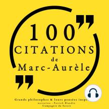 100 citations de Marc-Aurèle: Comprendre la philosophie