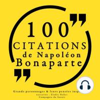 100 citations de Napoléon Bonaparte