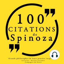 100 citations de Spinoza: Comprendre la philosophie