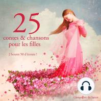 25 contes et chansons pour les filles