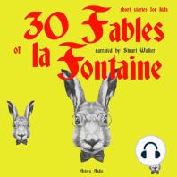 30 Fables of La Fontaine