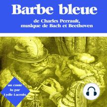 Barbe Bleue: Les plus beaux contes pour enfants