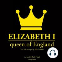 Elizabeth 1st, Queen of England