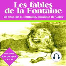 Fables de La Fontaine: Les plus beaux contes pour enfants