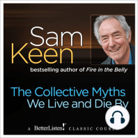 The Collective Myths We Live and Die By