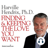 Finding and Keeping the Love You Want
