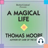 A Magical Life